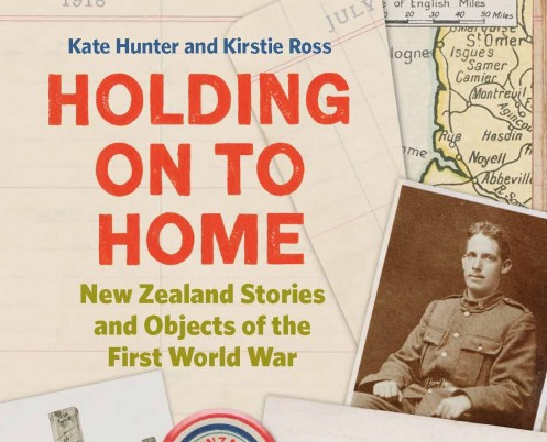 Holding On to Home: NZ Stories and Objects for the First World War